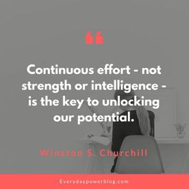 continuous effort is the key to unlocking potential